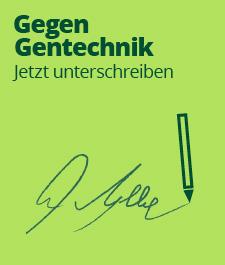 Nein zur Gentechnik! Unterzeichne unseren Aufruf an die Bundesregierung